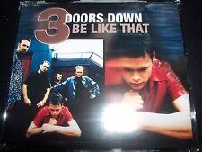 3 Three Doors Down Be Like That Australian Enhanced Alternate CD Single - New