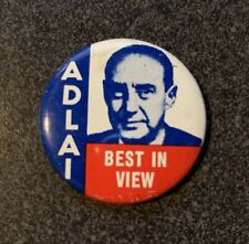 """ADLAI STEVENSON Best in View For President 1 3/8"""" political campaign button pin"""