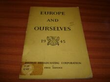 1945 BBC PUBLICATION EUROPE AND OURSELVES BY J HAMPDEN JACKSON
