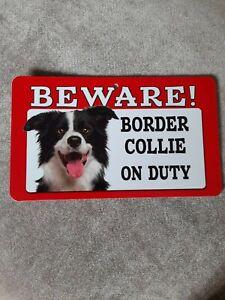 Border Collie Beware Sign