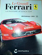 LIBRO BOOK RIVISTA GRANDI FERRARI 458 CHALLENGE MODELLINO AUTO 1:24 MODELLISMO
