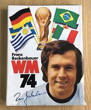 Buch Franz Beckenbauer WM 74 Weltmeisterschaft 1974 Deutschland B78