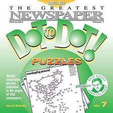 The Greatest Newspaper Dot-To-Dot! Puzzles: Volume 7 by Kalvitis, David R.