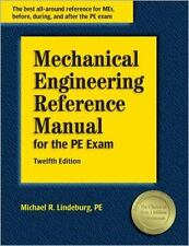 Mechanical Engineering Reference Manual for the Pe Exam, 12th Edition