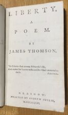 1776 - James Thomson, Liberty A Poem. Foulis Press Edition, Glasgow.