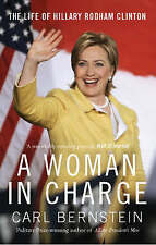 NEW BOOK A Woman In Charge: The Life of Hillary Rodham Clinton - Carl Bernstein