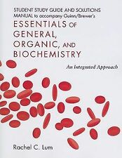 Essentials of General, Organic, and Biochemistry Student Study Guide/Solutions