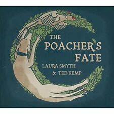 Laura Smyth And Ted Kemp - The Poachers Fate [CD]