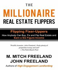 (Digital Book) The Millionaire Real Estate Flippers by M. Mitch Freeland