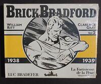 Collection Copyright. BRICK BRADFORD volume 2. C. GRAY. Futuropolis 1985
