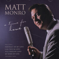 MATT MONRO - A TIME FOR LOVE NEW CD