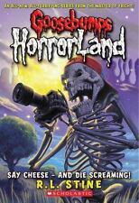 Goosebumps HorrorLand #8: Say Cheese - And Die Screaming! by R.L. Stine, Good Bo