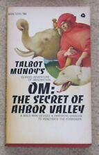 Om: The Secret of Ahbor Valley by Talbot Mundy - pb