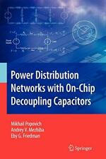 Power Distribution Networks with On-Chip Decoup. Popovich, Mikhail.#