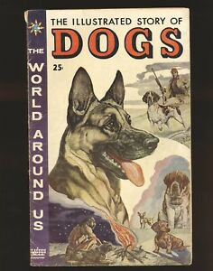 World Around Us # 1 - Illustrated Story Of Dogs Evans art VG Cond.