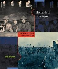The Battle of Cantigny (Cornerstones of Freedom: Second (Library)) - Acceptable