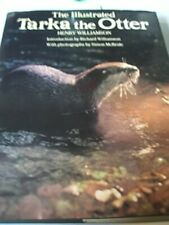 The Illustrated Tarka the Otter; [Classics of th. by Henry Williamson Hardback