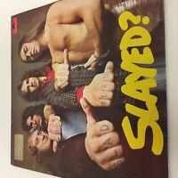 Slade : Slayed?