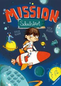 Mission Schulstart Katja Reider Gebundenes Buch Deutsch ab 5 Jahren Ravensburger