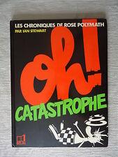 EO Les chroniques de Rose Polymath Oh ! catastrophe 1982