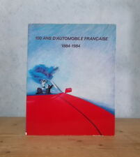 MODELES MARQUES DESCRIPTIFS EXPOSITION 100 ANS D'AUTOMOBILE FRANCAISE 1884-1984