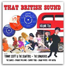 THAT BRITISH SOUND - VOLUME 10 -  RARE  BRITISH ROCK N ROLL - HEAR EXCERPTS