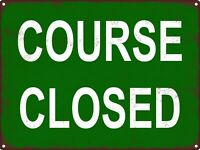 Course Closed Golf Metal Sign Retro WOOD Look Man Cave CHIC 9x12 SS199