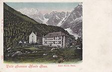 1561) VALLE ANZASCA MONTE ROSA HOTEL MONTE MORO.