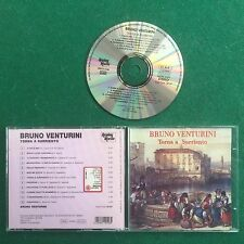 1 CD Musica BRUNO VENTURINI - TORNA A SURRIENTO O' sole mio (2000) Made Italy