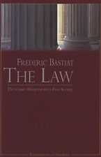 The Law: The Classic Blueprint for a Free Society Brand NEW (FEE Edition)
