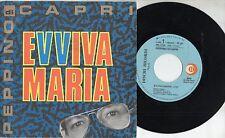 PEPPINO DI CAPRI disco 45 giri MADE in ITALY  SANREMO 1990  Evviva maria