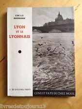 Lyon Et Le Lyonnais - Émile Baumann