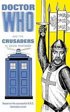 DOCTOR WHO AND THE CRUSADERS NEW HARDCOVER BOOK