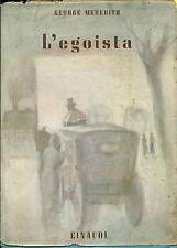 MEREDITH George, L'egoista. Einaudi, 1942