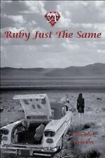 Ruby: A Ruby Just the Same by Annmarie Pearson (2016, Paperback)