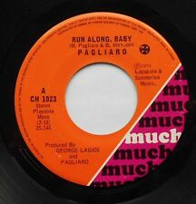 PAGLIARO (MICHEL) Run along baby CANADA 1973 MUCH ROCK 45 LISTEN!!!