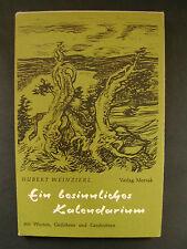 Weinzierl EIN BESINNLICHES KALENDARIUM Widmung von J. Fruth für A. Staudigl 1971