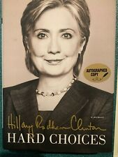 Hillary Clinton Hard Choices Signed First Edition With COA