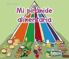 Mi pirámide alimentaria (Comer sano) (Spanish Edition)-ExLibrary