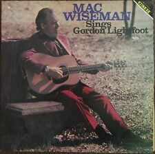 Mac Wiseman - Sings Gordon Lightfoot LP Vinyl 1977 Bluegrass CMH Records