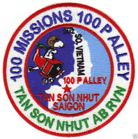 100 MISSIONS PATCH, 100 P ALLEY, TAN SON NHUT AIR BASE SOUTH VIETNAM        Y