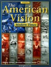 The American Vision: Modern Times by Appleby, Professor of History Joyce, Brink