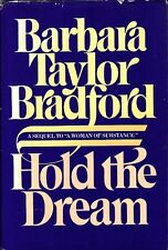 Hold the Dream: A Sequel to A Woman of Substance by Barbara Taylor Bradford