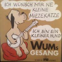 "ICH WÜNSCH MIR NE KLEINE MIEZEKATZE ++ WUMS GESANG ++ 7"" SINGLE"