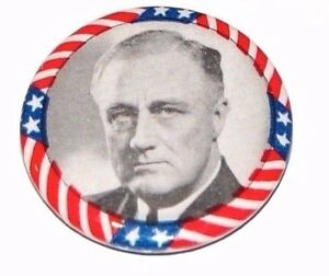 1932 FRANKLIN D ROOSEVELT FDR campaign pin pinback button political presidential