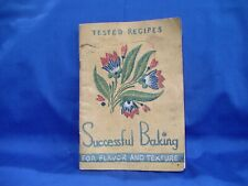 Vintage 1937 Tested Recipes Successful Baking For Flavor & Texture Arm & Hammer