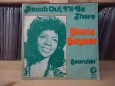 """7"""" Single Gloria Gaynor - Reach Out I'll Be There / Searchin'"""