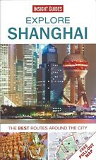 Insight Guides Explore Shanghai (China) *FREE SHIPPING - IN STOCK - NEW*