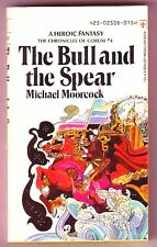 THE BULL AND THE SPEAR (Michael Moorcock/1st US/PBO/#4 Corum)
