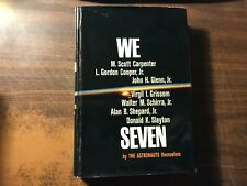 We Seven The Astronauts 1st/2nd Hardcover w/ Dust Jacket Ex 1962